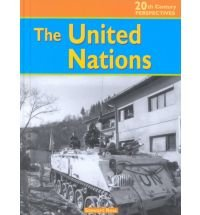 The United Nations (20th Century Perspectives): Stewart Ross