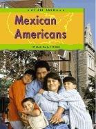 Mexican Americans (We Are America): Binns, Tristan Boyer, Boyer Binns, Tristan