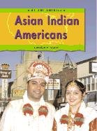 9781403401670: Asian Indian Americans (We Are America)