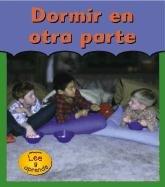 9781403402394: Duermo En Otra Parte / Sleeping Over (HEINEMANN LEE Y APRENDE/HEINEMANN READ AND LEARN (SPANISH)) (English and Spanish Edition)