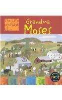 9781403402899: Grandma Moses (The Life and Work of . . .)