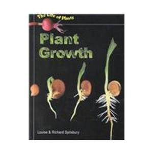 Plant Growth (Life of Plants): Louise A. Spilsbury