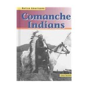 9781403403025: Comanche Indians (Native Americans)