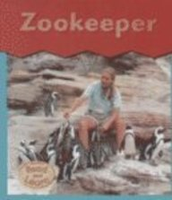 9781403403735: Zookeeper (This Is What I Want to Be)