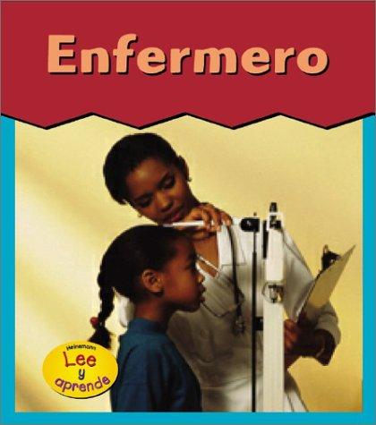 9781403403803: Enfermero = Nurse (HEINEMANN LEE Y APRENDE/HEINEMANN READ AND LEARN (SPANISH))