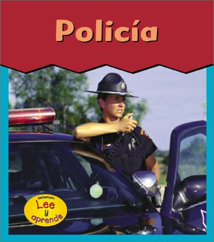 9781403403810: Policia / Police Officer (HEINEMANN LEE Y APRENDE/HEINEMANN READ AND LEARN (SPANISH)) (Spanish Edition)