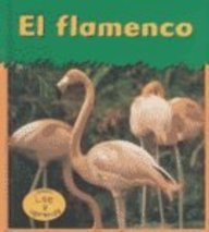 9781403404046: El Flamenco / Flamingo (HEINEMANN LEE Y APRENDE/HEINEMANN READ AND LEARN (SPANISH)) (Spanish Edition)