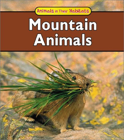 9781403404374: Mountain Animals (Animals in Their Habitats)