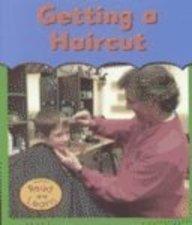 9781403404640: Getting a Haircut (First Time)