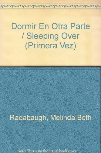 Dormir En Otra Parte (Spanish Edition): Melinda Radabaugh