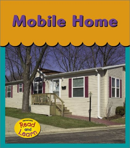 9781403404862: Mobile Home (Home for Me)