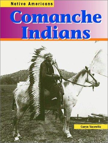 9781403405098: Comanche Indians (Native Americans)