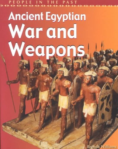 9781403405166: Ancient Egyptian War and Weapons (People in the Past: Egypt)