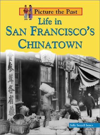 9781403405241: Life in San Francisco's Chinatown (Picture the Past)