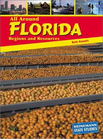 9781403405623: All Around Florida: Regions and Resources (State Studies: Florida)