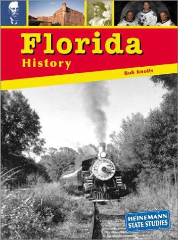 9781403405630: Florida History (State Studies: Florida)