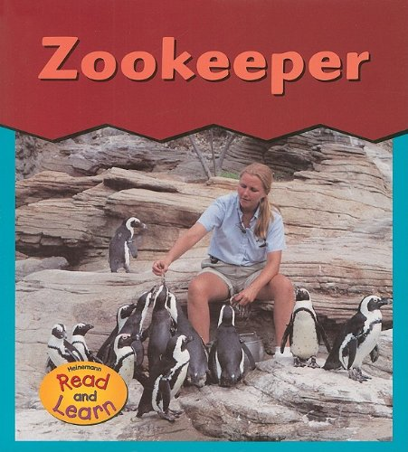 9781403405951: Zookeeper (This Is What I Want To Be)