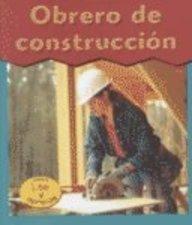9781403405975: Obrero De Construccion (Esto Es Lo Que Quiero Ser) (Spanish Edition)