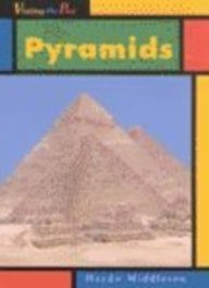 9781403406224: The Pyramids (Visiting the Past)