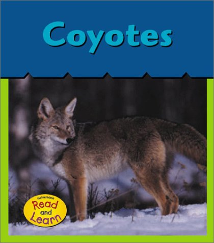 9781403406262: Coyotes (Heinemann Read and Learn)