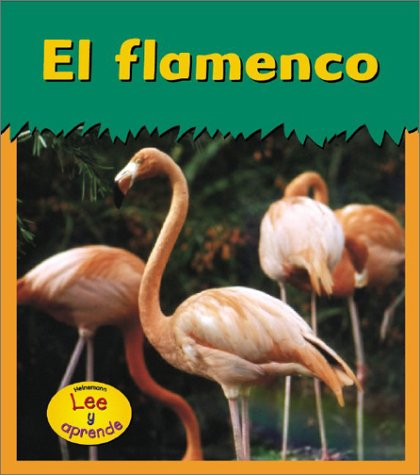9781403406521: El flamenco (Animales del zoológico) (Spanish Edition)