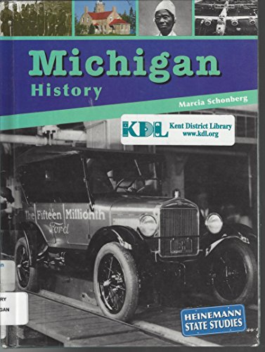 Michigan History (State Studies: Michigan): Marcia Schonberg