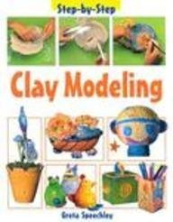 9781403407047: Clay Modeling (Step by Step)