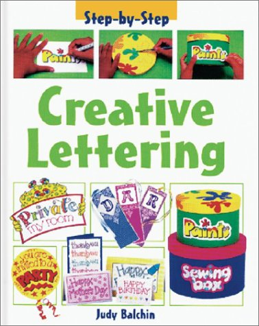 9781403407092: Creative Lettering (Step by Step (Heinemann Library))