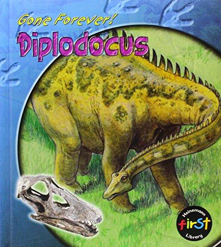 9781403407887: Diplodocus (Gone Forever (Heinemann))
