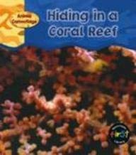 9781403407955: Hiding in a Coral Reef (Animal Camouflage)