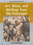 9781403408082: Art, Music, and Writings of the Holocaust (Holocaust (Chicago, Ill.).)