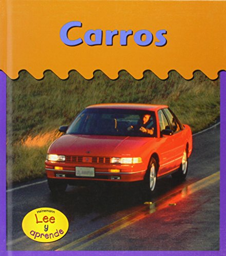 9781403409171: Carros / Cars (HEINEMANN LEE Y APRENDE/HEINEMANN READ AND LEARN (SPANISH)) (English and Spanish Edition)