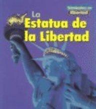 La Estatua de la Libertad (S?mbolos de libertad/Symbols of Freedom) (Spanish Edition): Binns, ...