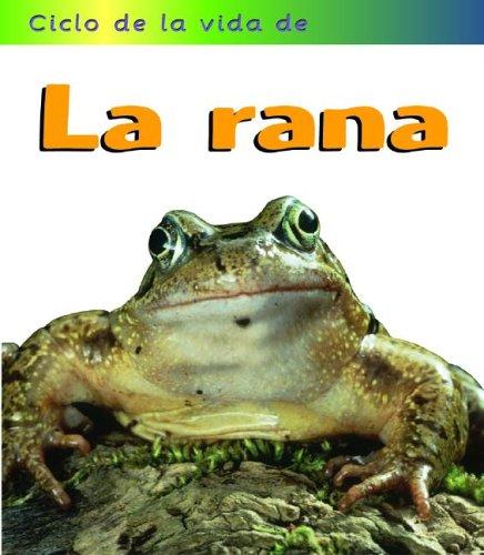 LA Rana/Frog (Ciclos De La Vida De) (Spanish Edition): Royston, Angela
