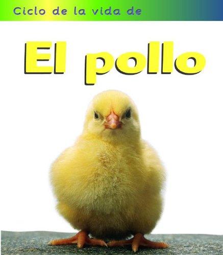 El pollo (Ciclo de Vida de.) (Spanish Edition): Royston, Angela