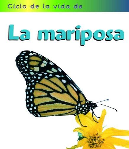 La mariposa (Ciclos de la Vida de.(Life Cycle Of.)) (Spanish Edition): Royston, Angela