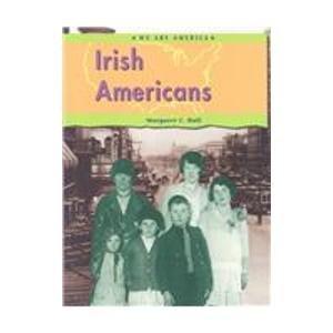 Irish Americans (We Are America): Margaret C. Hall