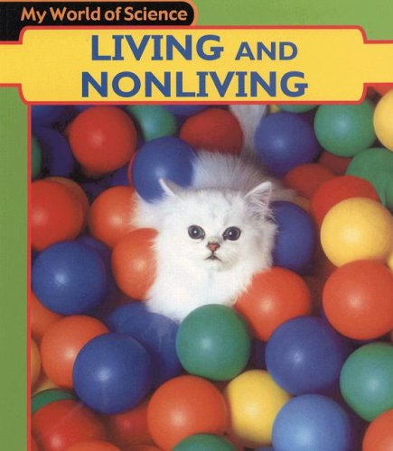9781403431677: Living and Nonliving (My World of Science)