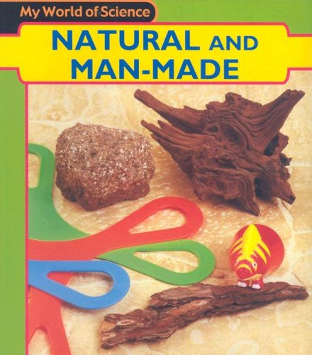 9781403431691: Natural and Man-Made (Heinemann First Library)