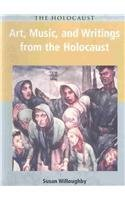 9781403432001: Art, Music, and Writings from the Holocaust