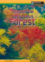 9781403432278: Living in a Temperate Deciduous Forest (Living Habitats)