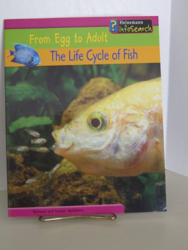 9781403434050: The Life Cycle of Fish (From Egg to Adult)
