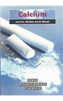 9781403435156: Calcium and the Alkaline Earth Metals (The Periodic Table)