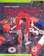 9781403435514: Magnetism: From Pole to Pole (Science Answers (Paperback))
