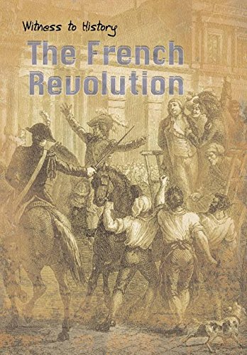 9781403436375: The French Revolution (Witness to History)