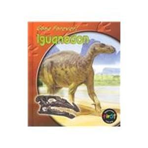 9781403436573: Iguanodon (Gone Forever!)