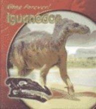 9781403436689: Iguanodon (Gone Forever!)