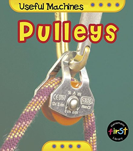 9781403436788: Pulleys (Useful Machines)