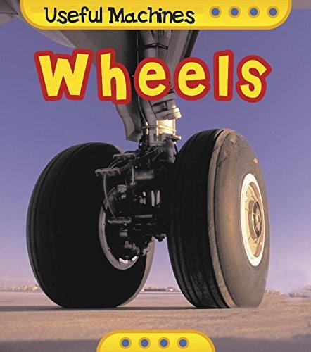 9781403436801: Wheels (Useful Machines)