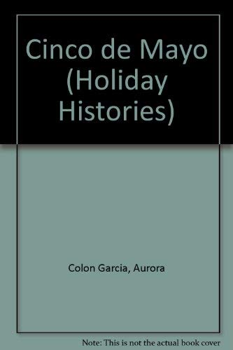 9781403436863: Cinco De Mayo (Holiday Histories) (English and Spanish Edition)